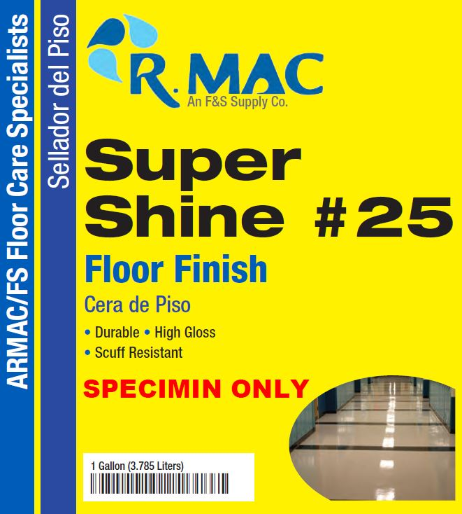 "Super Shine"" Floor Finish #25 (5/pl)"